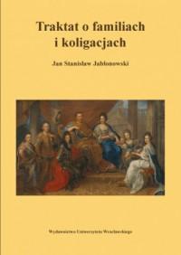 Traktat o familiach i koligacjach - okładka książki