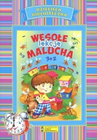 Dziecięca Biblioteczka. Wesołe lekcje malucha - okładka książki