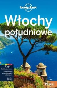 Włochy Południowe. Lonely Planet - okładka książki