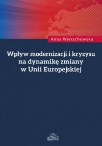 Wpływ modernizacji i kryzysu na - okładka książki
