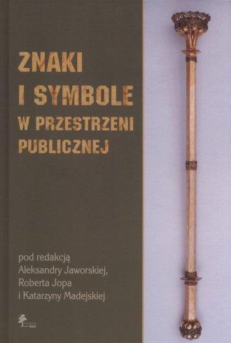 Znaki i symbole w przestrzeni publicznej - okładka książki