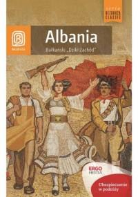 Albania. Bałkański Dziki Zachód - okładka książki