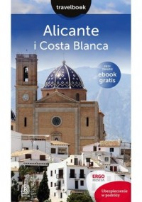 Alicante i Costa Blanca. Travelbook - okładka książki