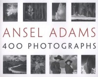 Ansel Adams. 400 Photographs - okładka książki