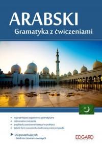 Arabski. Gramatyka z ćwiczeniami. Dla początkujących i średnio zaawansowanych - okładka podręcznika