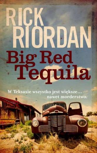 Big Red Tequila - okładka książki