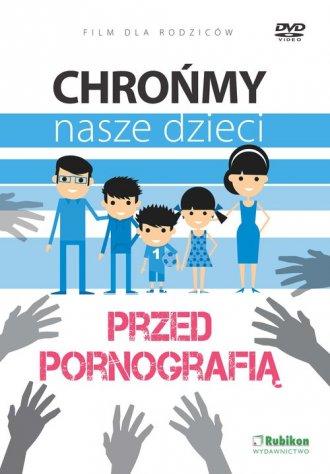 Chrońmy nasze dzieci przed pornografią - okładka filmu