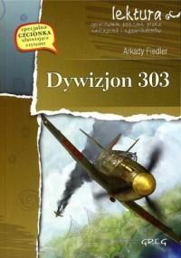 Dywizjon 303 - wydanie z opracowaniem i streszczeniem - okładka książki