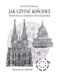 Jak czytać kościoły. Krótki kurs - okładka książki