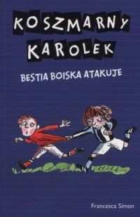 Koszmarny Karolek. Bestia Boiska atakuje - okładka książki