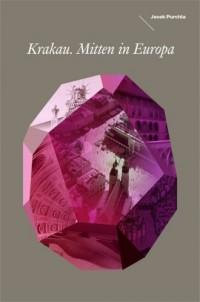Kraków w Europie Środka (wersja - okładka książki
