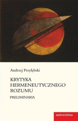 Krytyka hermeneutycznego rozumu. - okładka książki