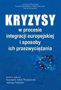 Kryzysy w procesie integracji europejskiej - okładka książki