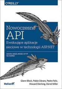 Nowoczesne API. Ewoluujące aplikacje sieciowe w technologii ASP.NET - okładka książki