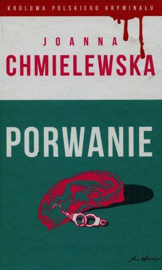 Porwanie. Kolekcja Królowa polskiego - okładka książki