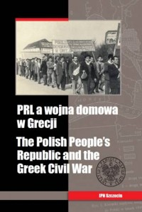 PRL a wojna domowa w Grecji - okładka książki