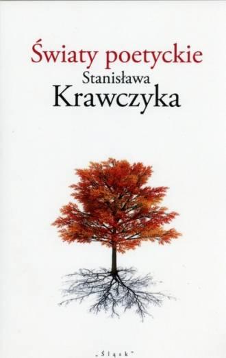Światy poetyckie Stanisława Krawczyka - okładka książki