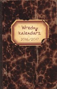 Wredny kalendarz 2016/2017 - okładka książki