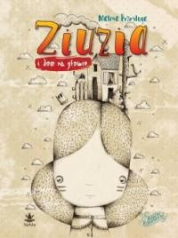 Ziuzia i dom na głowie - okładka książki