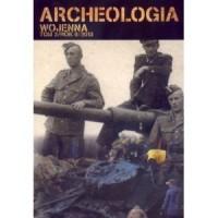 Archeologia wojenna. Tom 3 - okładka książki