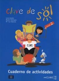 Clave de Sol 2. Cuaderno de actividades - okładka podręcznika