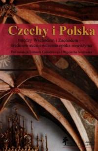 Czechy i Polska między Wschodem - okładka książki
