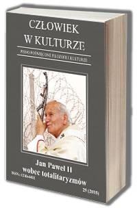 Człowiek w kulturze 25/2015. Jan Paweł II wobec totalitaryzmów - okładka książki