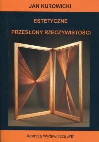 Estetyczne przysłony rzeczywistości - okładka książki