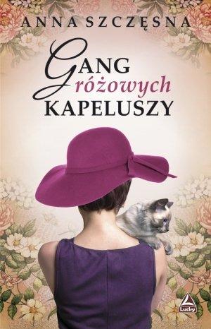 Gang różowych kapeluszy - okładka książki