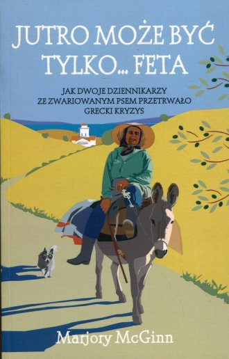 Jutro może być tylko... Feta - okładka książki