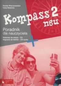 Kompass 2 neu. Gimnazjum. Poradnik dla nauczyciela (+ 2CD). - okładka podręcznika