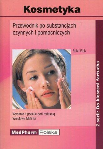 Kosmetyka. Przewodnik po substancjach - okładka książki