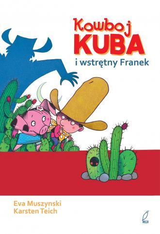 Kowboj Kuba i wstrętny Franek - okładka książki