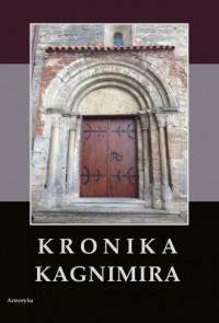 Kronika Kagnimira - Kagnimir - zdjęcie reprintu, mapy