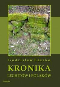 Kronika Lechitów i Polaków, napisana - okładka książki