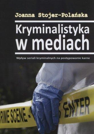 Kryminalistyka w mediach - okładka książki