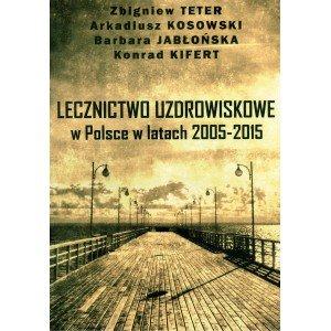 Lecznictwo uzdrowiskowe w Polsce - okładka książki