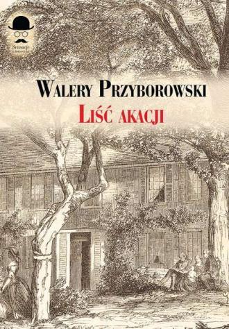 Liść akacji - okładka książki