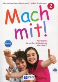 Mach mit! 2 Nowa edycja. Klasa 5. Szkoła podstawowa. Podręcznik (+ 2 CD) - okładka podręcznika