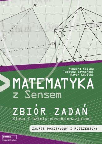 Matematyka z sensem 1. Szkola ponadgimnazjalna. - okładka podręcznika