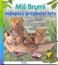 Miś Brumi, najlepszy przyjaciel taty - okładka książki