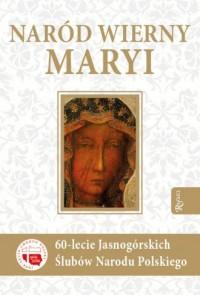 Naród wierny Maryi - okładka książki