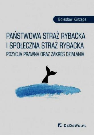 Państwowa Straż Rybacka i Społeczna - okładka książki