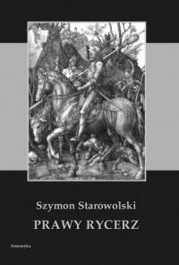 Prawy rycerz - Szymon Starowolski - zdjęcie reprintu, mapy