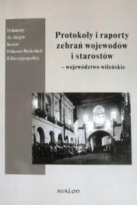 Protokoły i raporty zebrań wojewodów - okładka książki