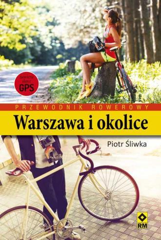 Przewodnik rowerowy. Warszawa i - okładka książki
