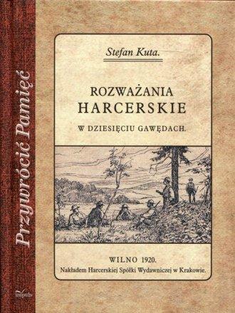 Rozważania harcerskie w dziesięciu - okładka książki