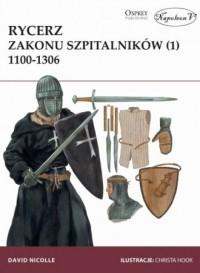 Rycerz zakonu szpitalników 1100-1306 - okładka książki