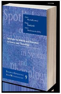 Spotlight on Melody and Structure in Syntax and Phonology - okładka książki