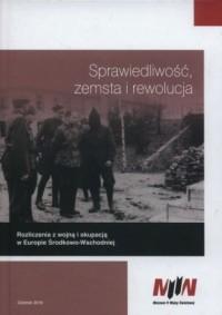 Sprawiedliwość, zemsta i rewolucja - okładka książki